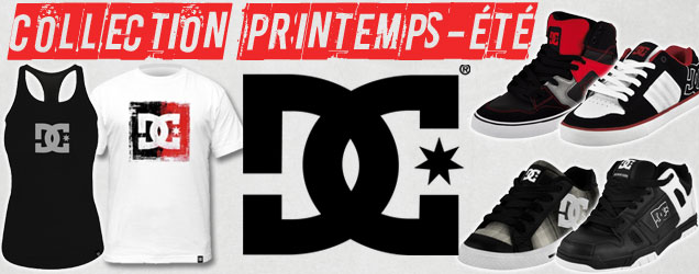 DC SHOES : NOUVELLE COLLECTION