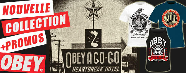 OBEY : NOUVELLE COLLECTION